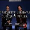 Frédéric Lefebvre dans ses oeuvres ou la novlangue de la droite décomplexée incarnée…